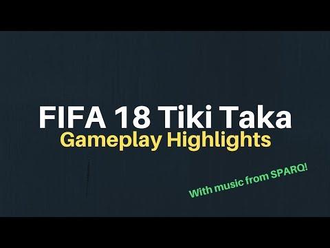 FIFA 18 Highlights Tiki Taka | SPARQ Music