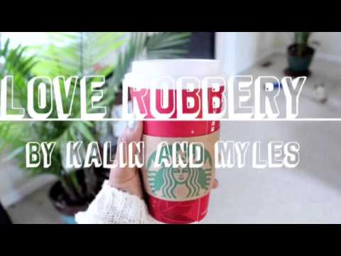 Love Robbery by Kalin and Myles
