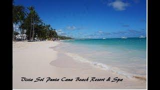 Vista Sol Punta Cana Beach Resort & Spa - All Inclusive 2018