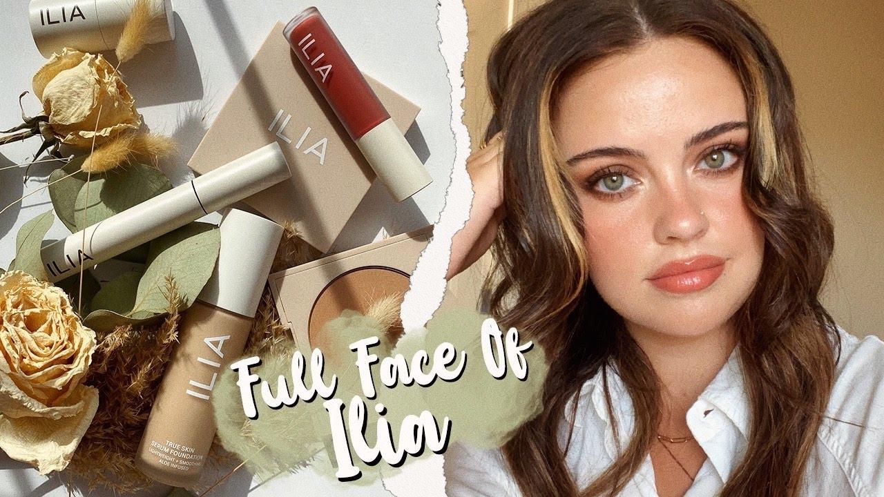 Full Face Of ILIA 🌱 | Julia Adams
