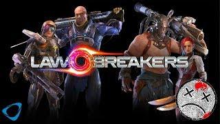 Bu Oyun Bir Başka Güzel   LawBreakers