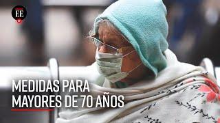 Cuarentena en Colombia: mayores de 70 años podrán salir tres veces a la semana durante 30 minutos
