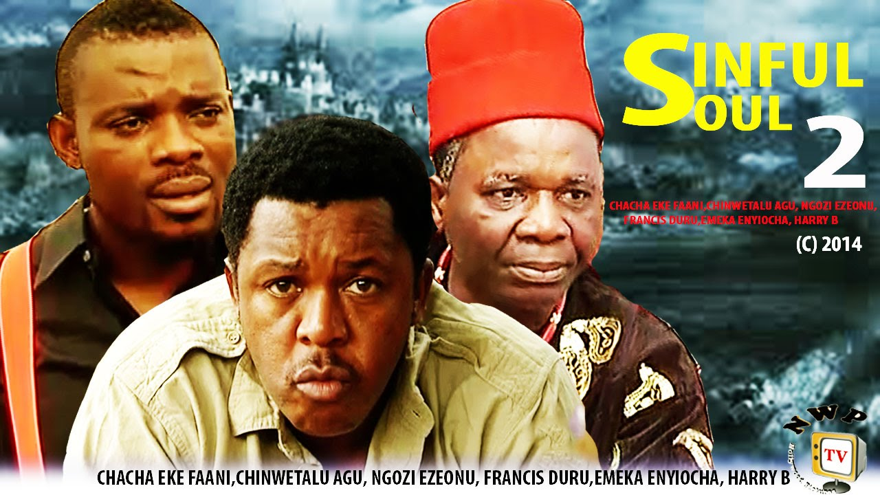 Download Sinful Soul 2     -2014 Latest Nigerian Nollywood Movie
