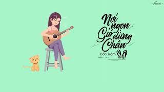 Nơi Ngọn Gió Dừng Chân - Bảo Trâm「Lyrics Video」Meens