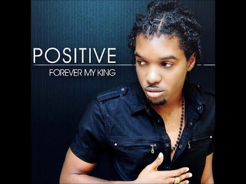 Positive - First in Everything - Forever My King Album