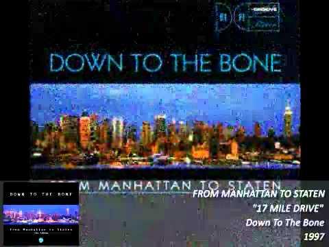 Down To The Bone / 17 Mile Drive / 1997