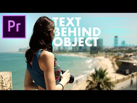 EASIEST Text Behind Object Effect! - Adobe Premiere Pro CC Tutorial / How to
