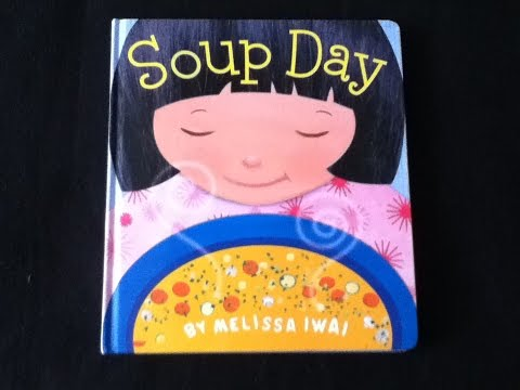 Childrens book read aloud.  SOUP DAY