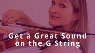 VIOLIN G STRING LESSON: Get a beautiful sound, a good vibrato and reach all notes on the G string