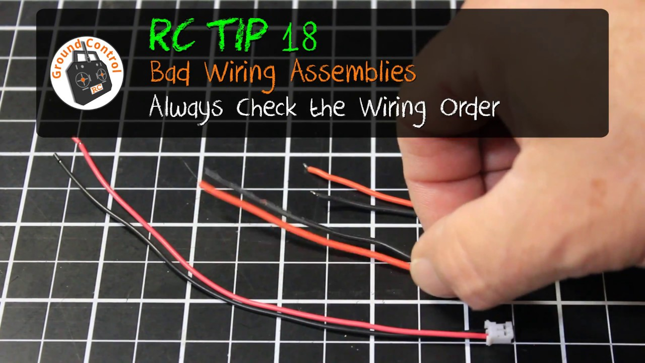 small resolution of rc tip 18 bad wiring assemblies