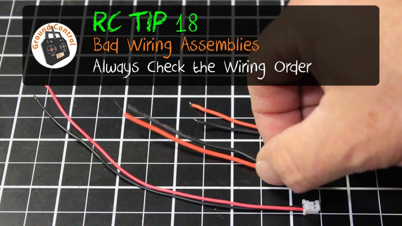 medium resolution of rc tip 18 bad wiring assemblies