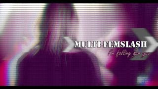 ► Multi-Femslash || I
