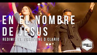 El Nombre De Jesus l Redimi2 Ft. Christine D´Clario l #Jesu...