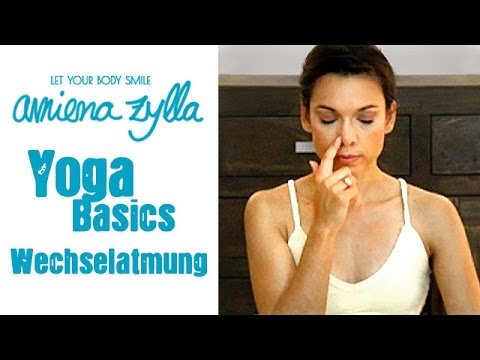 Yoga Basics mit Amiena Zylla -  Die Wechselatmung - Nadi Shodhana