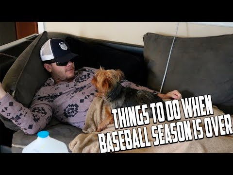 Things To Do When Baseball Season Is Over