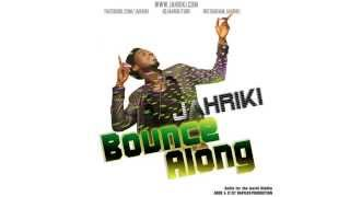 JAHRIKI - BOUNCE ALONG