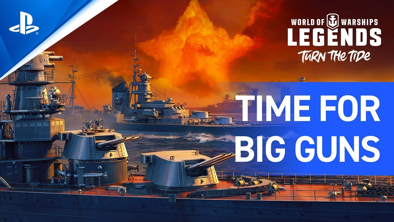 World of Warships: Legends – Time for Big Guns | PS5, PS4