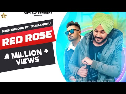 RED ROSE | SUKH SANDHU FT TEJI SANDHU|LATEST PUNJABI SONG 2019