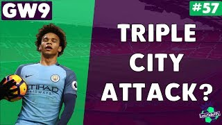 TRIPLE CITY ATTACK?   Gameweek 9   Let's Talk Fantasy Premier League 2017/18   #57