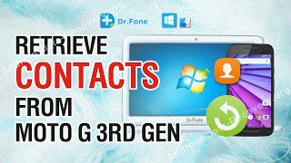 How to Retrieve Lost or Deleted Contacts from Moto G (3rd gen)