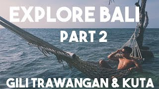 Gambar cover INDONESIA TRAVEL VLOG | ISLAND HOPPING, AIRBNB TOUR, & FOOD!!  | GILI TRAWANGAN, KUTA, BALI