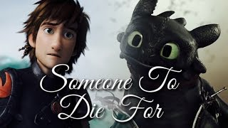 Скачать Hiccup And Toothless Somebody To Die For Hurts