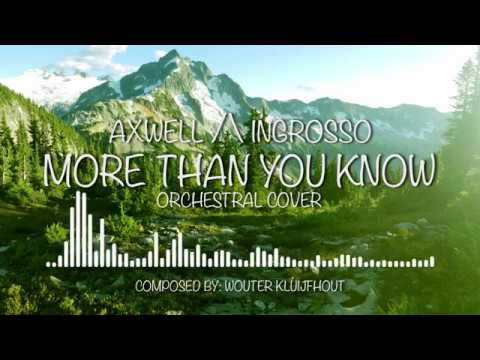 Axwell & Ingrosso - More Than You Know