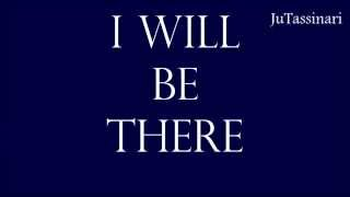 I Will Be There - Odessa - If I Stay - Lyrics