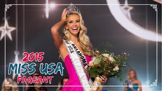 2015 Miss USA Pageant - Full Show
