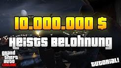 GTA 5 Online Banküberfälle | 10.000.000$ BEI DEN HEISTS BEKOMMEN TUTORIAL & NEUE SCREENSHOTS | Info
