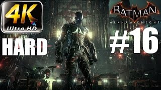 Batman: Arkham Knight - 4K HARD Walkthrough - Part 16 - Riddler Mayhem