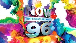 Now That's What I Call Music 96 Tracklist