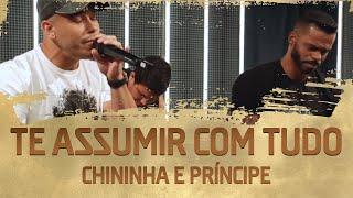 FM O DIA - Chininha e Príncipe - Te Assumir Com Tudo