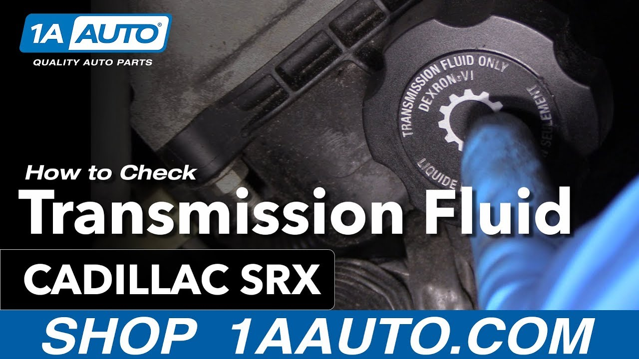 How To Check Transmission Fluid 10-16 Cadillac SRX