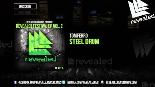 Tom Ferro - Steel Drum [Preview] [2/3] [Revealed Festival EP Vol. 2]