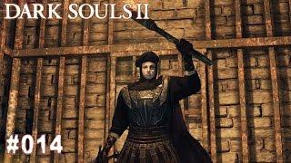 DARK SOULS 2 | #014 - Öhm, wo muss ich ihn? | Let's Play Dark Souls (Deutsch/German)