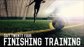 Finishing Training | The Pre-Preseason Training Program | Day Twenty Four