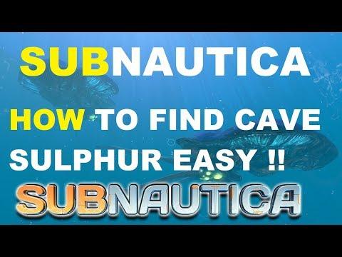 Subnautica How To Find Cave Sulphur
