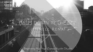G-Eazy - Calm Down - Jennell Renai Hip Hop Tutorial
