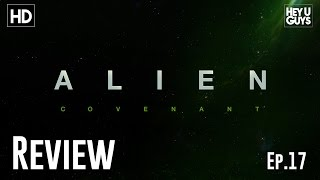 Alien Covenant (non-spoiler) Movie Review - Mouth Off Vidcast Ep. 17