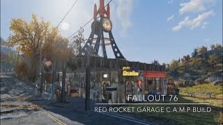 Fallout 76 Camp Build: Red Rocket Garage