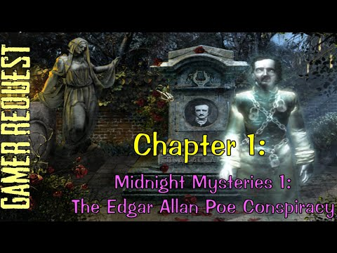 Let's Play - Midnight Mysteries 1 - The Edgar Allan Poe Conspiracy - Chapter 1 |