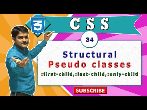 CSS Video Tutorial - 34 - Structural Pseudo Classes | :first-child, :last-child, :only-child