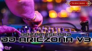 DJ ARIEZONA V3 GALAU PARTY BATAM 2019 REQ SURABAYA BATAM ISLAND 2
