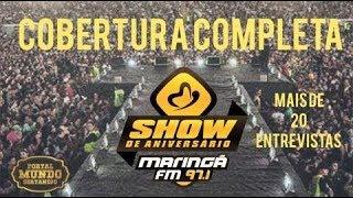 Baixar Show de Aniversário Maringá FM 2018 - (Cobertura Completa)