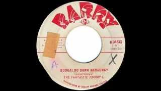 Boogaloo Down Broadway - Fantastic Johnny C