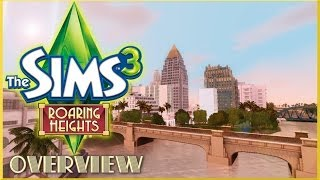The Sims 3 : Roaring Heights Overview/Review
