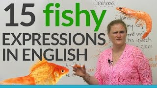 15 Fishy Expressions in English