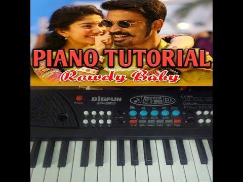 ROWDY BABY SONG -MAARI 2 PIANO TUTORIAL