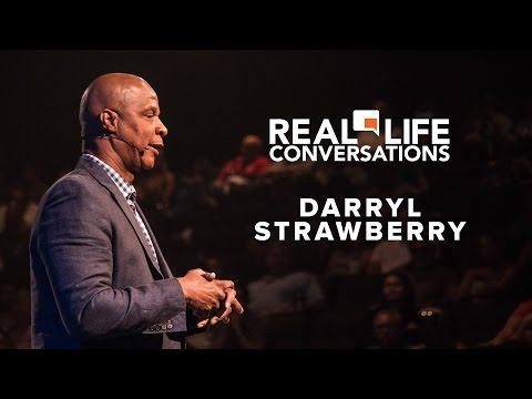Real Life Conversation - Darryl Strawberry